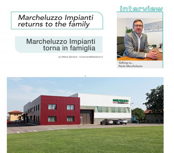 Marcheluzzo Impianti returns to the family